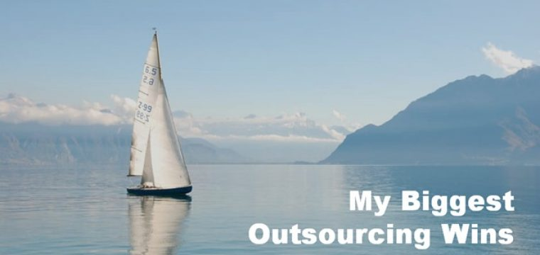 "My Biggest Outsourcing ""Wins"" of the Year"