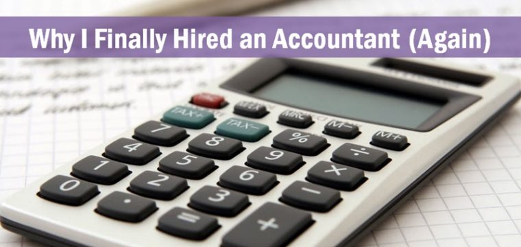Why I Finally Hired an Accountant (Again)