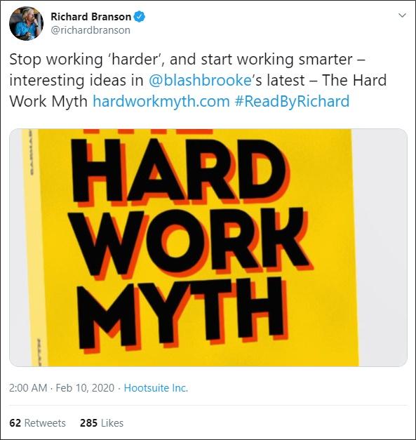 the hard work myth richard branson tweet