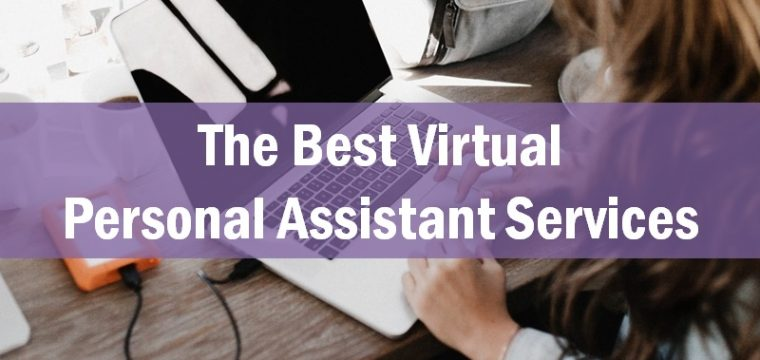 The 16 Best Virtual Personal Assistant Services